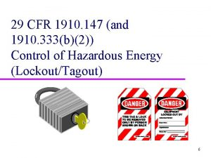 29 CFR 1910 147 and 1910 333b2 Control
