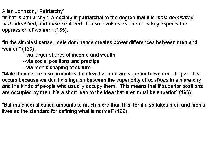 Allan Johnson Patriarchy What is patriarchy A society