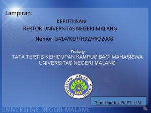 Lampiran KEPUTUSAN REKTOR UNIVERSITAS NEGERI MALANG Nomor 3414KEPH