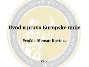 Uvod u pravo Europske unije Prof dr Mensur