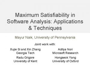 Maximum Satisfiability in Software Analysis Applications Techniques Mayur