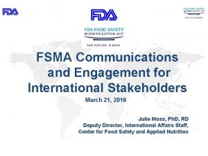 FSMA Communications and Engagement for International Stakeholders March