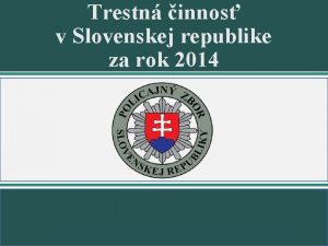 Trestn innos v Slovenskej republike za rok 2014