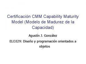 Certificacin CMM Capability Maturity Model Modelo de Madurez