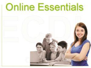 Online Essentials ECDL Online Essentials Internet ECDL Insieme