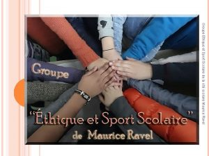 Lyce Maurice Ravel Groupe Ethique et Sport Scolaire