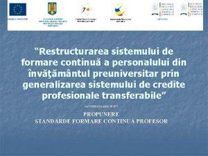 Restructurarea sistemului de formare continu a personalului din
