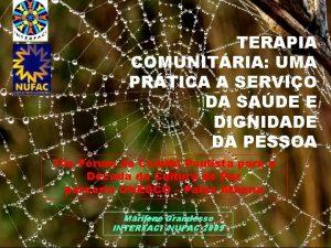 TERAPIA COMUNITRIA UMA PRTICA A SERVIO DA SADE