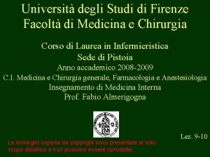 Universit degli Studi di Firenze Facolt di Medicina