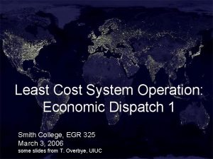 Least Cost System Operation Economic Dispatch 1 Smith