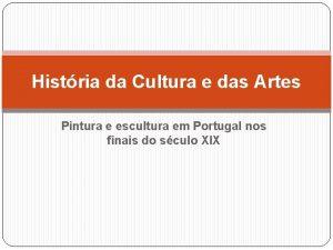 Histria da Cultura e das Artes Pintura e