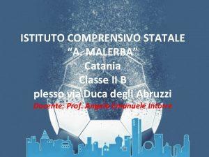 ISTITUTO COMPRENSIVO STATALE A MALERBA Catania Classe II