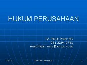HUKUM PERUSAHAAN Dr Mukti Fajar ND 081 2294