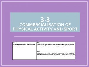 3 3 COMMERCIALISATION OF PHYSICAL ACTIVITY AND SPORT