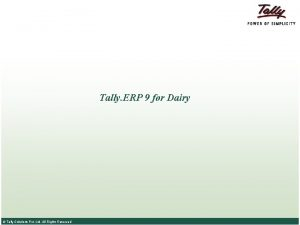 Tally ERP 9 for Dairy Tally Solutions Pvt