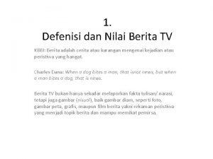 1 Defenisi dan Nilai Berita TV KBBI Berita