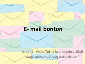 E mail bonton Izradile Anita Teija broj indeksa