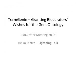 Term Genie Granting Biocurators Wishes for the Gene