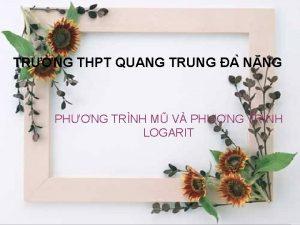 TRNG THPT QUANG TRUNG A N NG PHNG