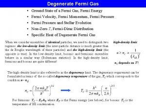 Degenerate Fermi Gas Ground State of a Fermi