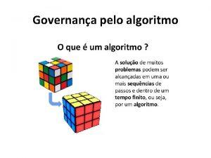 Governana pelo algoritmo Algoritmo o que Algoritmos so