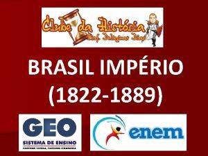 BRASIL IMPRIO 1822 1889 Imprio Brasileiro 1822 1889