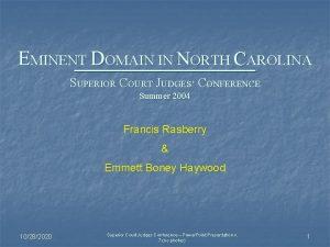 EMINENT DOMAIN IN NORTH CAROLINA SUPERIOR COURT JUDGES