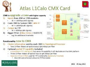Atlas L 1 Calo CMX Card CMX is