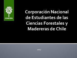 Corporacin Nacional de Estudiantes de las Ciencias Forestales