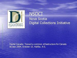 NSDCI Nova Scotia Digital Collections Initiative Digital Canada