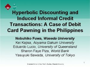 Hyperbolic Discounting and Induced Informal Credit Transactions A