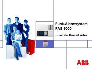 FunkAlarmsystem FAS 9000 und das Haus ist sicher