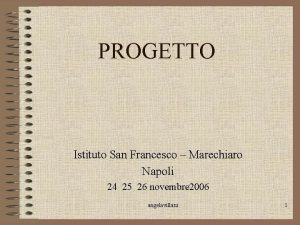 PROGETTO Istituto San Francesco Marechiaro Napoli 24 25