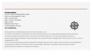 ITU Radio Regulations Door de ITU worden wereldwijd