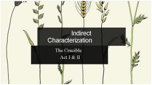 Indirect Characterization The Crucible Act I II In