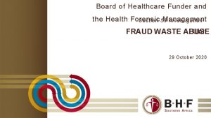 Board of Healthcare Funder and the Health Forensic