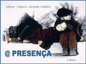 Msica Clssico Serenata Schubert by ugusto Que jamais