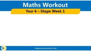 Maths Workout Year 6 Shape Week 1 Deepening