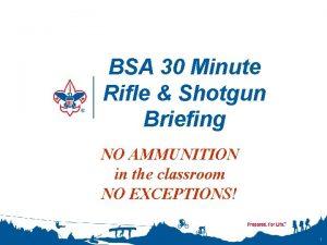 BSA 30 Minute Rifle Shotgun Briefing NO AMMUNITION