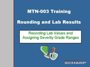 MTN003 Training Rounding and Lab Results Recording Lab