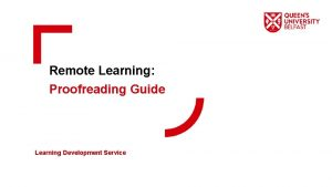 Remote Learning Proofreading Guide Learning Development Service Learning