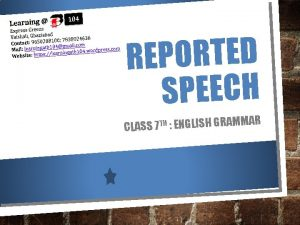 REPORTED SPEECH TH ENGLISH GRAMMAR 7 CLASS REPORTED