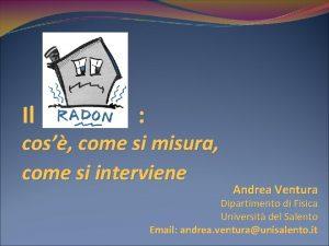 Il Radon cos come si misura come si
