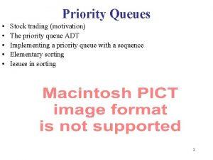 Priority Queues Stock trading motivation The priority queue