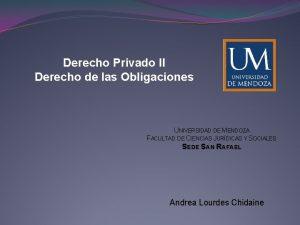 Derecho Privado II Derecho de las Obligaciones UNIVERSIDAD