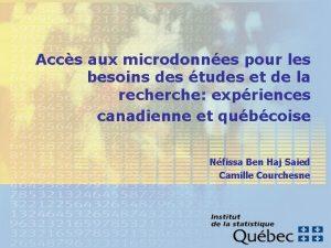 Accs aux microdonnes pour les besoins des tudes