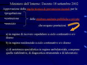Ministero dellInterno Decreto 18 settembre 2002 Approvazione della