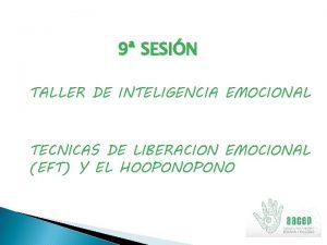 9 SESIN TALLER DE INTELIGENCIA EMOCIONAL TECNICAS DE