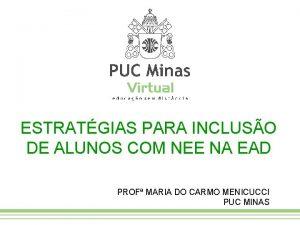 ESTRATGIAS PARA INCLUSO DE ALUNOS COM NEE NA