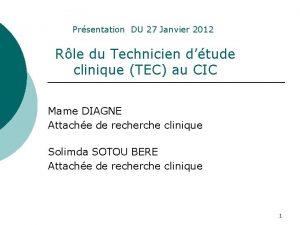 Prsentation DU 27 Janvier 2012 Rle du Technicien